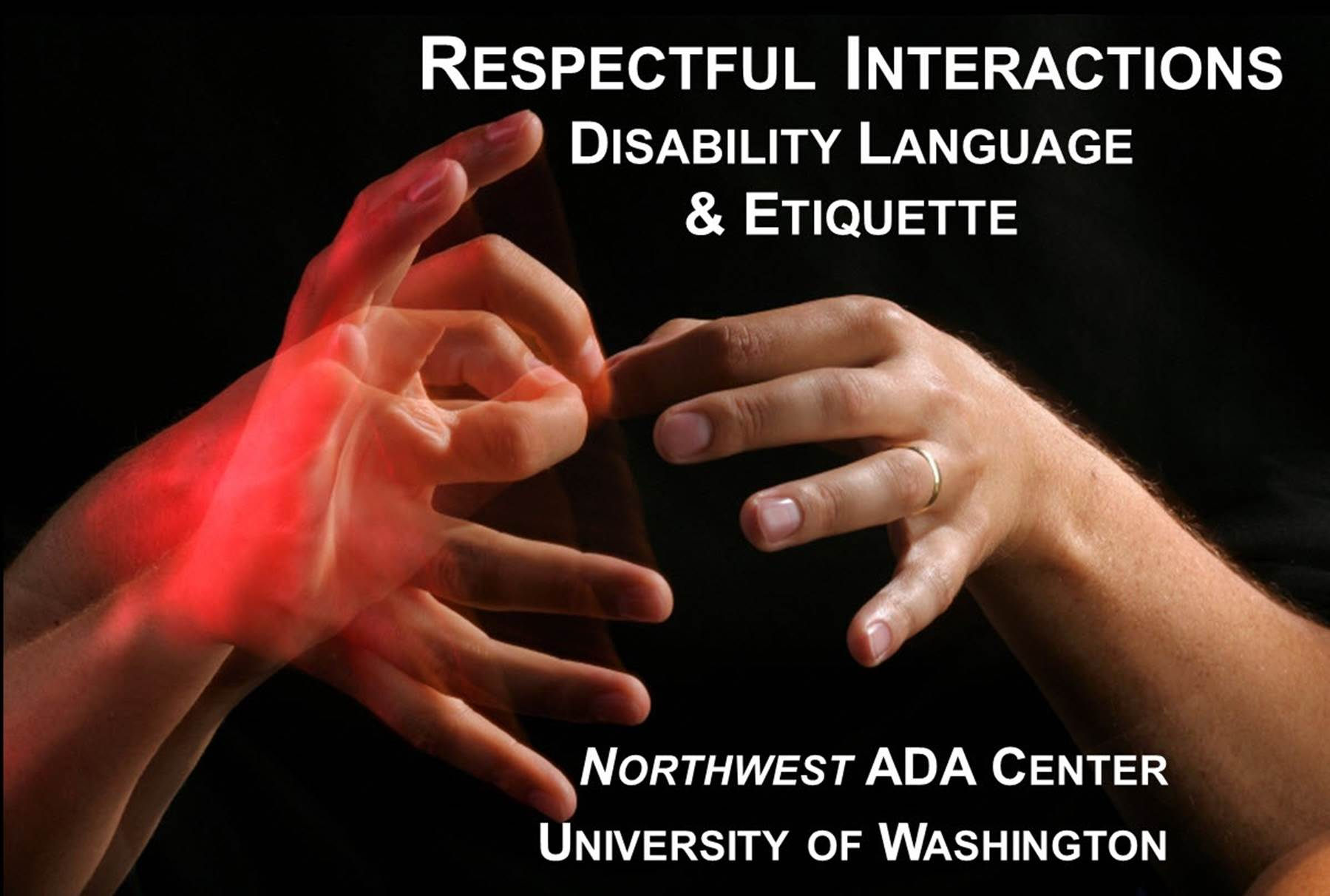 Respectful Interactions - Disability Language & Etiquette